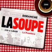 La soupe 2005-2006 by Various Artists