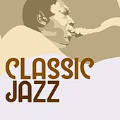 Classic Jazz by Various Artists