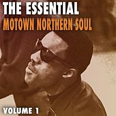 Essential Motown / Northern Soul, Vol. 1 de Various Artists