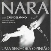 Nara: Uma Senhora Opinião von Cris Delanno