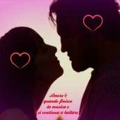 San Valentino (La festa degli innamorati) by Various Artists