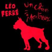 Un chien à montreux (1973) - live de Leo Ferre
