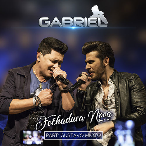 Fechadura Nova (Ao Vivo) de Cantor Gabriel