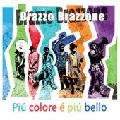 Piú Colore É Piú Bello de Brazzo Brazzone
