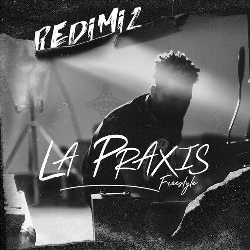 La Praxis Freestyle de Redimi2