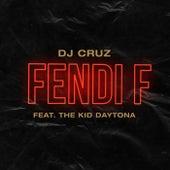 Fendi F by DJ Cruz