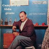 Canções de Toda Gente by Carlos Galhardo