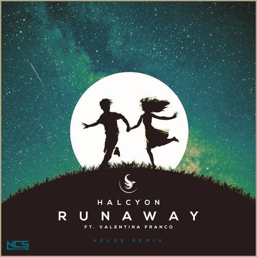 Runaway von Halcyon