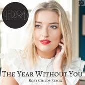 Year Without You (Rory Childs Remix) by Leddra Chapman