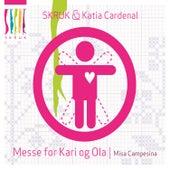 Messe for Kari Og Ola / Misa Campesina by Skruk