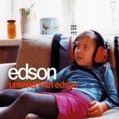 Unwind with Edson de Edson