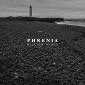 Million Miles de Phrenia
