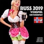 Russ 2019 Vorspiel - Oktoberfest by Various Artists