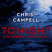 Tonight (Holmes & Watson Remake) by Chris Campell