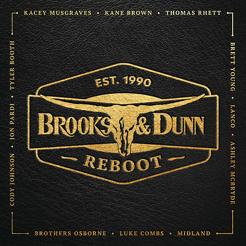 Reboot...Brand New Man/Believe by Brooks & Dunn