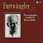 Furtwängler Conducts Wagner by Wilhelm Furtwängler