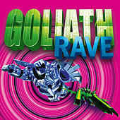 Goliath Rave by Various Artists