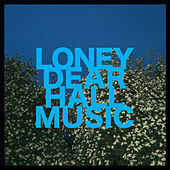 Hall Music by Loney, Dear