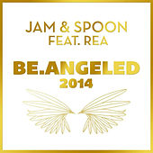 Be.Angeled 2014 by Jam & Spoon