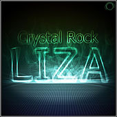 Liza by Crystal Rock