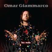 Luz Mala de Omar Giammarco