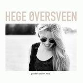 Goodbye Yellow Roses de Hege Øversveen