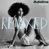 Before (Remixed) by Adeline