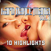 Hard Dance Mania 1 - Highlights by Various Artists