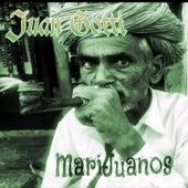 Marijuanos de Juan Gotti