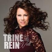 The Well von Trine Rein