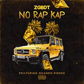 No Rap Cap (feat. Quando Rondo) by Zgbdt