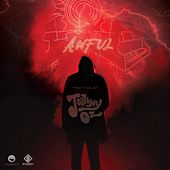 Awful by Johnny Oz