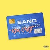 ATM Card (feat. Sean T.) de Sand