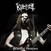 Pestilent Virulence by Kvesta