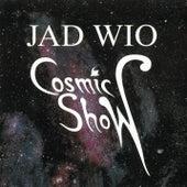 Cosmic Show (Live) de Jad Wio
