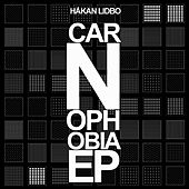 Carnophobia - EP by Håkan Lidbo
