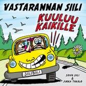 Kuuluu kaikille by Vastarannan Siili