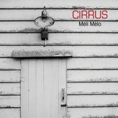 Méli Mélo by Cirrus