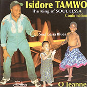 Soul Lessa Blues + O Jeanne by Isidore Tamwo