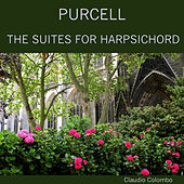 Purcell: The Suites for Harpsichord by Claudio Colombo