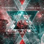 Free Vibes, Vol. 1 di Rod the God