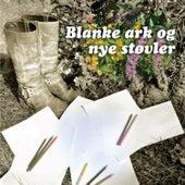Blanke ark og nye støvler von Morten Holm Pettersen