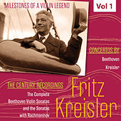 Milestones of a Violin Legend: Fritz Kreisler, Vol. 1 by Fritz Kreisler