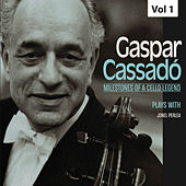 Milestones of a Cello Legend: Gaspar Cassadó, Vol. 1 de Gaspar Cassadó