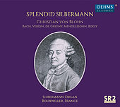 Splendid Silbermann by Christian von Blohn