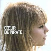 Coeur De Pirate by Coeur de Pirate