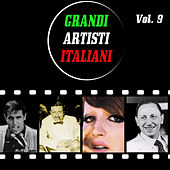 Grandi artisti italiani, vol. 9 di Various Artists