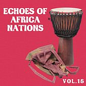 Echoes of African Nations Vol, 15 by Various Artists