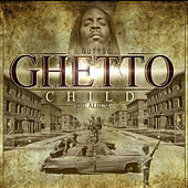 Ghetto Child von Nutt-So