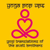 Yogi Translations of The Avett Brothers de Yoga Pop Ups